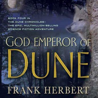 God Emperor of Dune: Book Four in the Dune Chronicles