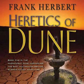 Heretics of Dune: Book Five in the Dune Chronicles, Frank Herbert