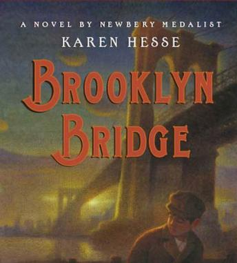Brooklyn Bridge, Karen Hesse