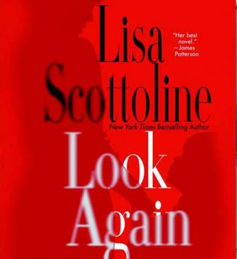 Look Again: A Novel, Lisa Scottoline