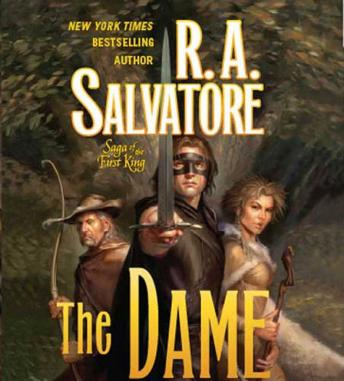 Download Dame: Book Three of the Saga of the First King by R. A. Salvatore