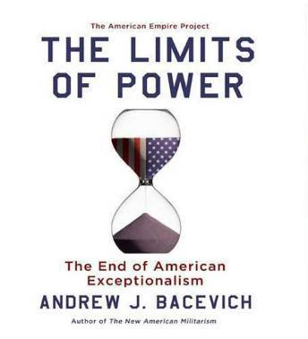 Limits of Power: The End of American Exceptionalism sample.
