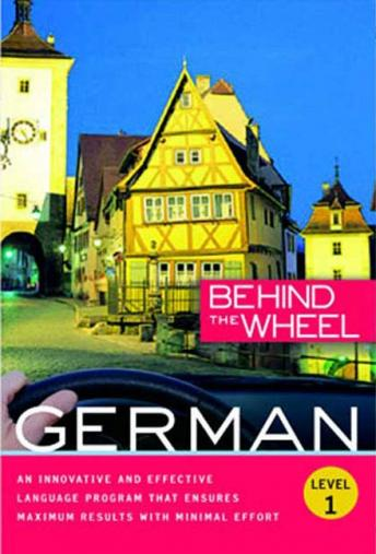 Download Behind the Wheel - German 1 by Mark A. Frobose