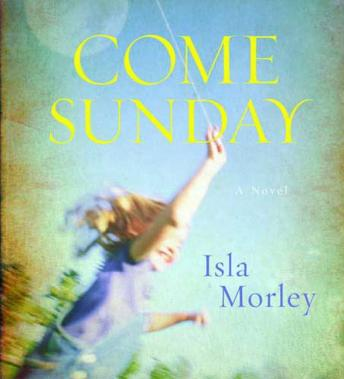Come Sunday, Isla Morely