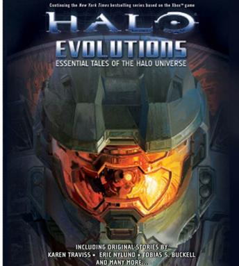 Halo: Evolutions, Essential Tales of the Halo Universe, Tobias Buckell, Various Authors