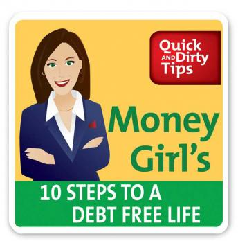 Download Money Girl's 10 Steps to a Debt-Free Life by Laura D. Adams