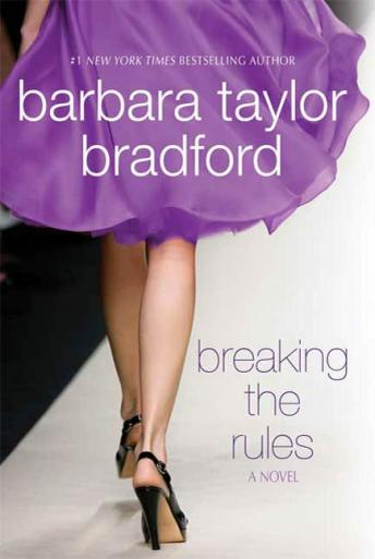 Breaking the Rules: A Novel of the Harte Family, Barbara Taylor Bradford
