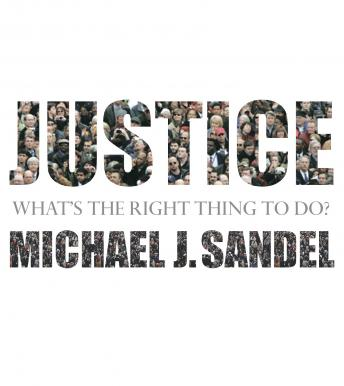Download Justice: What's the Right Thing to Do? by Michael J. Sandel