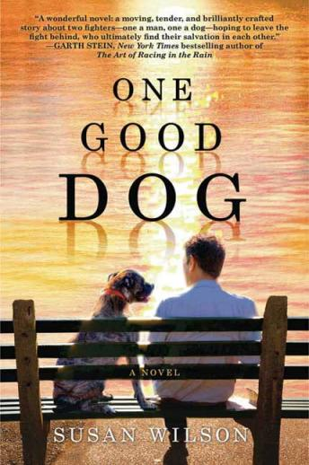 One Good Dog: A Novel, Susan Wilson