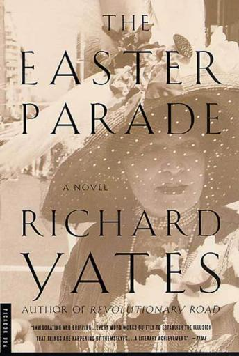 Easter Parade: A Novel, Richard Yates