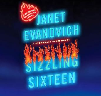 Sizzling Sixteen: A Stephanie Plum Novel, Janet Evanovich