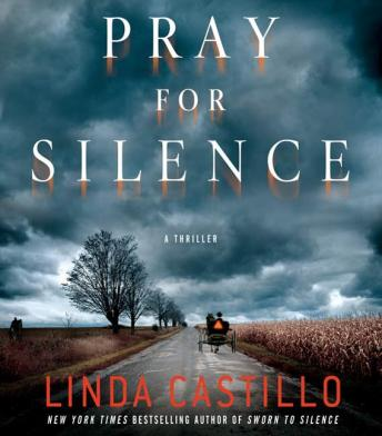 Pray for Silence: A Kate Burkholder Novel, Linda Castillo