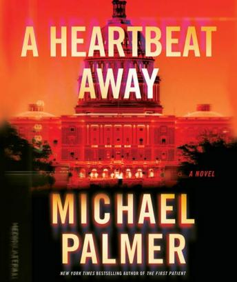 Heartbeat Away, Michael Palmer
