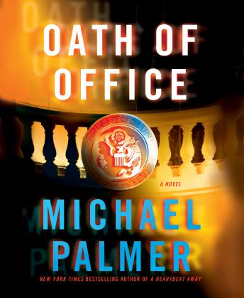 Oath of Office: A Novel