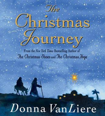 Christmas Journey, Donna VanLiere