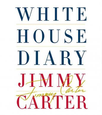 White House Diary, Jimmy Carter