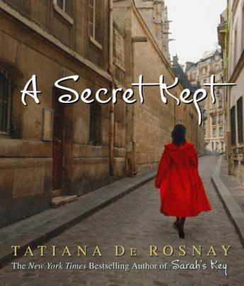 Secret Kept: A Novel, Tatiana De Rosnay