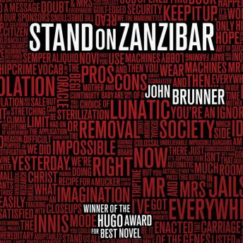 Stand on Zanzibar: The Hugo Award-Winning Novel, John Brunner