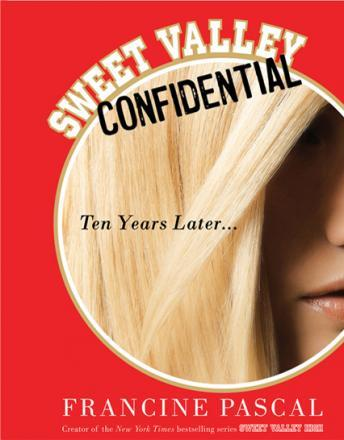 Sweet Valley Confidential: Ten Years Later, Francine Pascal