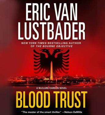 Download Blood Trust by Eric Van Lustbader