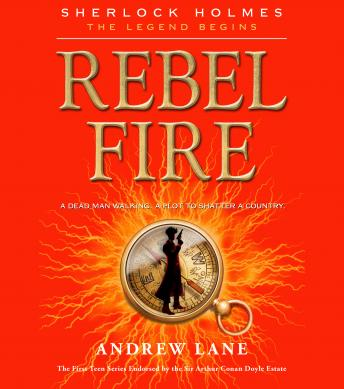 Rebel Fire, Andrew Lane
