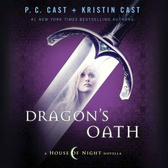 Dragon's Oath: A House of Night Novella