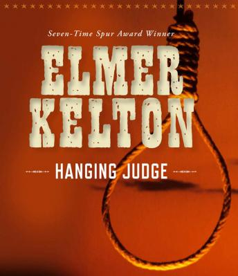 Hanging Judge, Elmer Kelton