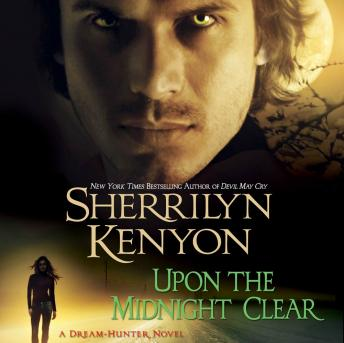 Upon the Midnight Clear: A Dream-Hunter Novel, Sherrilyn Kenyon