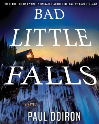 Bad Little Falls: A Novel, Paul Doiron