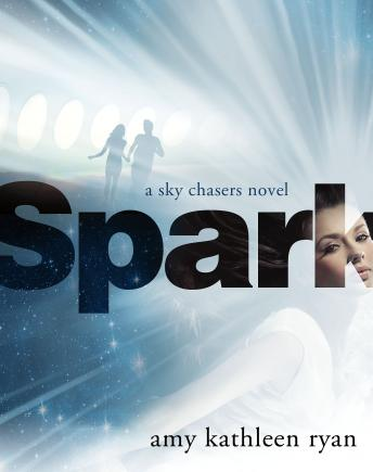 Spark: Book Two of the Sky Chasers