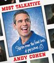 Most Talkative: Stories from the Front Lines of Pop Culture, Andy Cohen