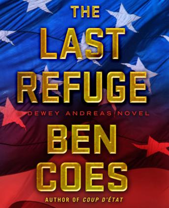 Download Last Refuge: A Dewey Andreas Novel by Ben Coes