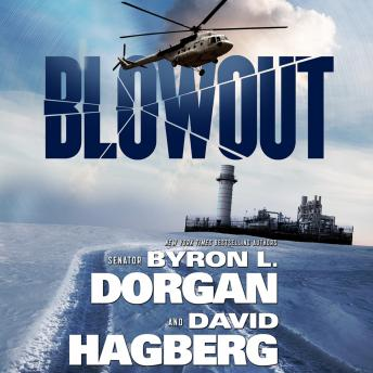 Blowout, Byron l. Dorgan