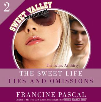 Sweet Life #2: An E-Serial: Lies and Omissions, Francine Pascal