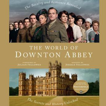 World of Downton Abbey, Jessica Fellowes