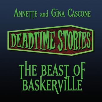 The Deadtime Stories: The Beast of Baskerville