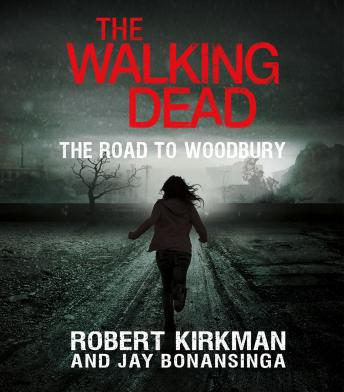 Walking Dead: The Road to Woodbury, Robert Kirkman