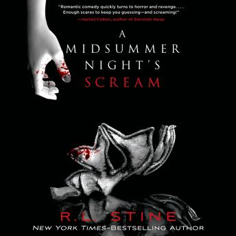 Midsummer Night's Scream, R. L. Stine