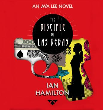 The Disciple of Las Vegas: An Ava Lee Novel