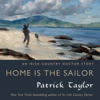 Home is the Sailor: An Irish Country Doctor Story