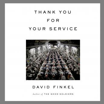 Thank You For Your Service, David Finkel