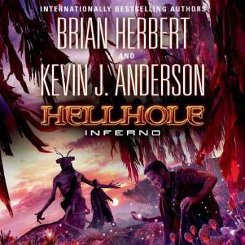 Hellhole Inferno, Kevin J. Anderson, Brian Herbert