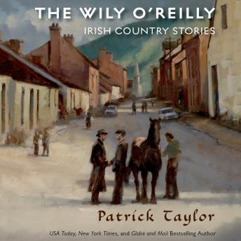 Wily O'Reilly: Irish Country Stories, Patrick Taylor