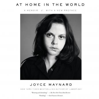 At Home in the World: A Memoir, Joyce Maynard