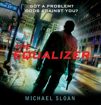 Equalizer: A Novel, Michael Sloan