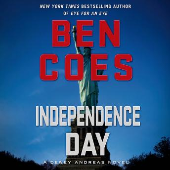 Download Independence Day: A Dewey Andreas Novel by Ben Coes