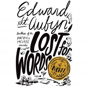 Lost for Words: A Novel, Edward St. Aubyn