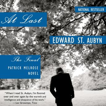 At Last: A Novel, Edward St. Aubyn