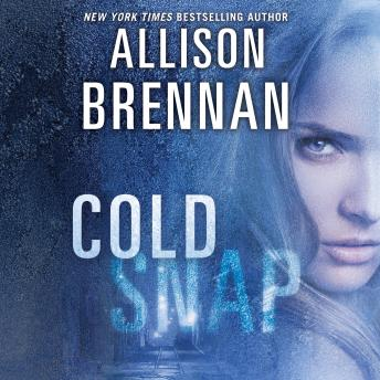 Cold Snap, Allison Brennan
