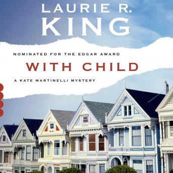 With Child: A Novel, Laurie R. King